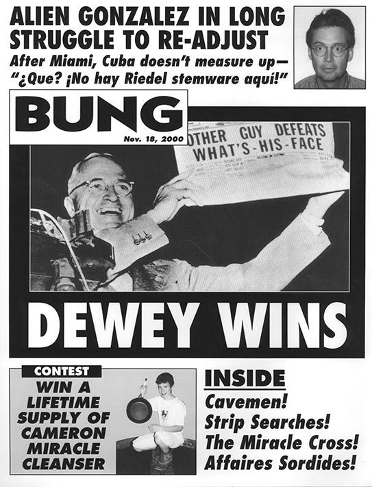 Bung: Dewey Wins (Cover)