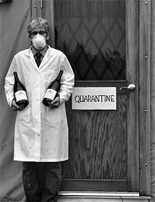 Wine flu quarantine - get inoculated immediately!